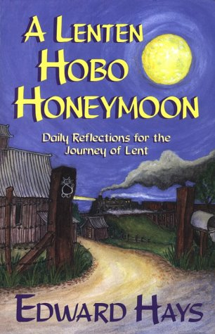 A Lenten Hobo Honeymoon