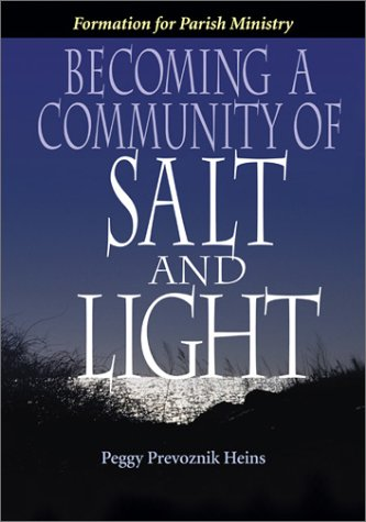 Becoming a Community of Salt and Light