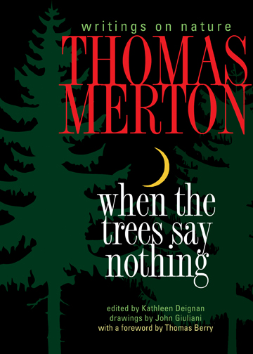 Image result for when the trees say nothing