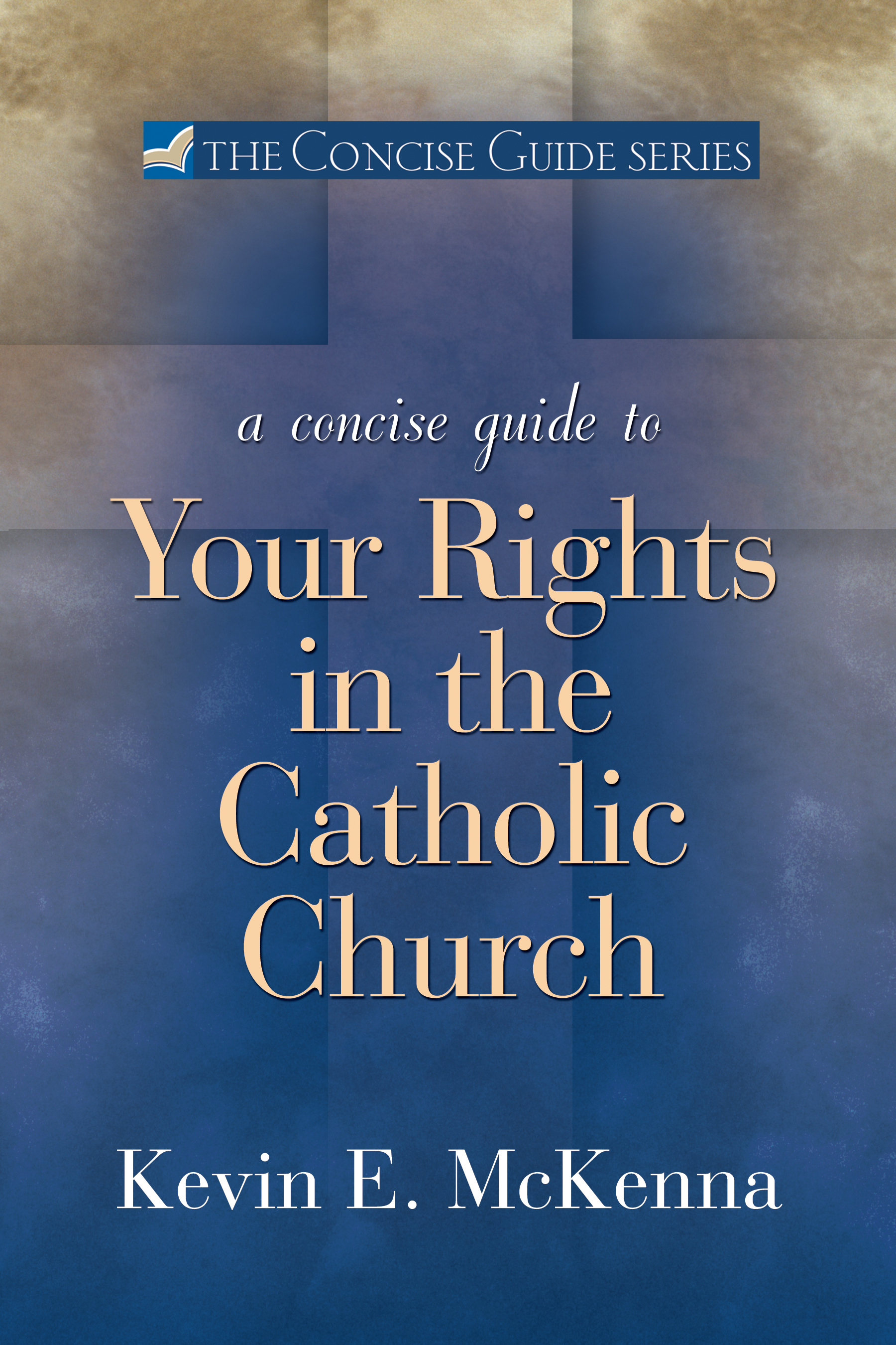 A Concise Guide to Your Rights in the Catholic Church