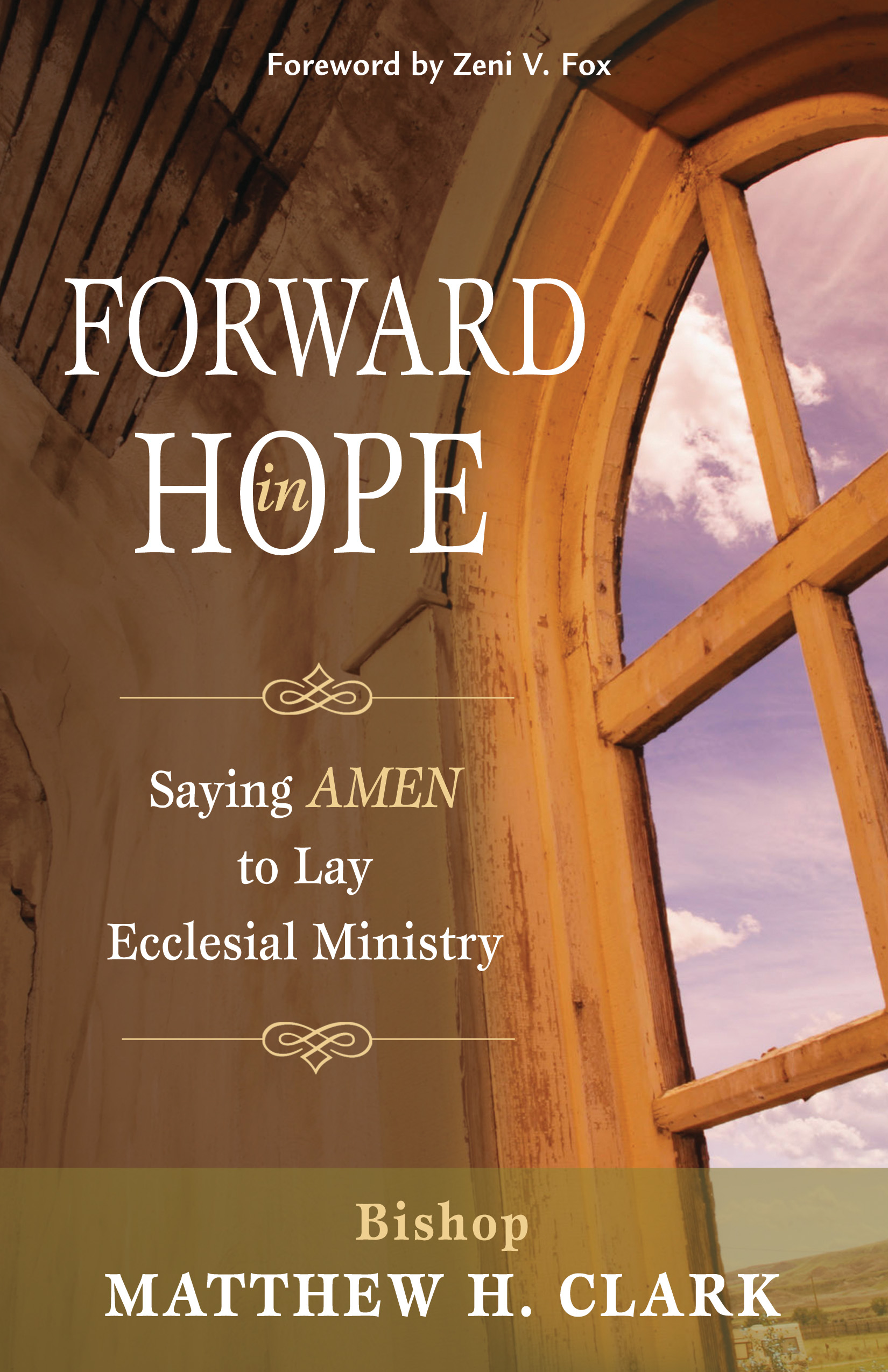 Forward in Hope