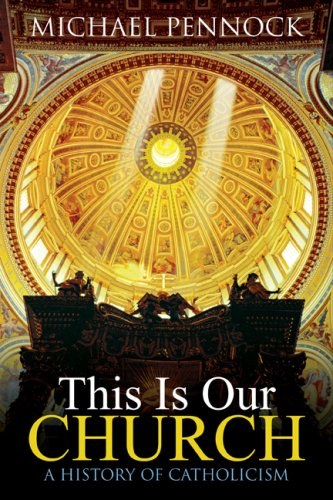 This Is Our Church | Church History Textbook | Ave Maria Press