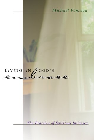 Living in God's Embrace