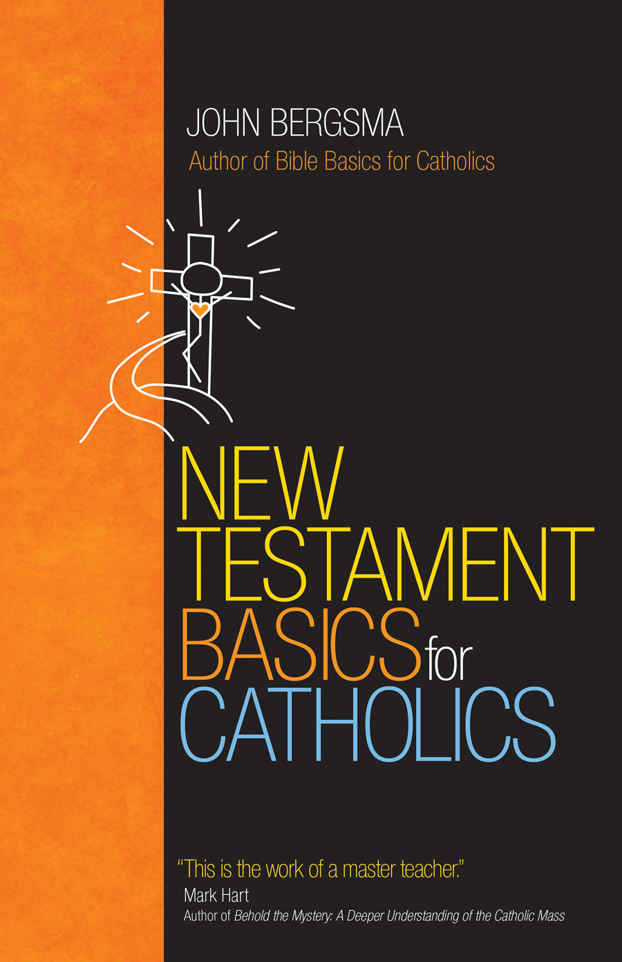 New testament basics for catholics ave maria press new testament basics for catholics fandeluxe Images