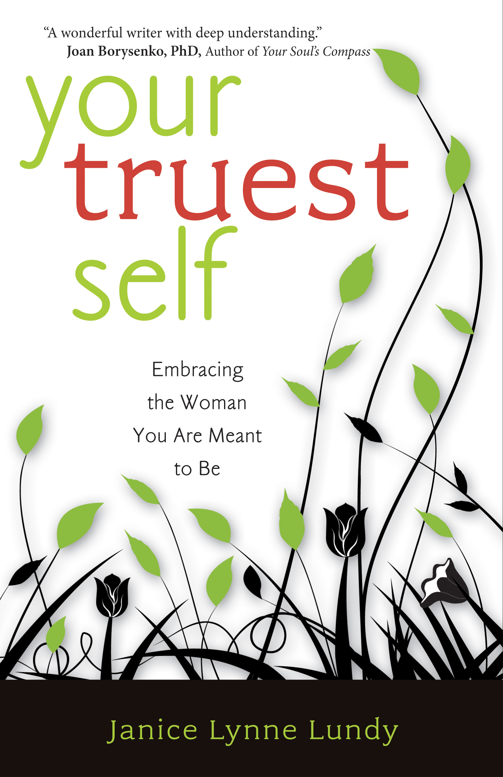 Your Truest Self