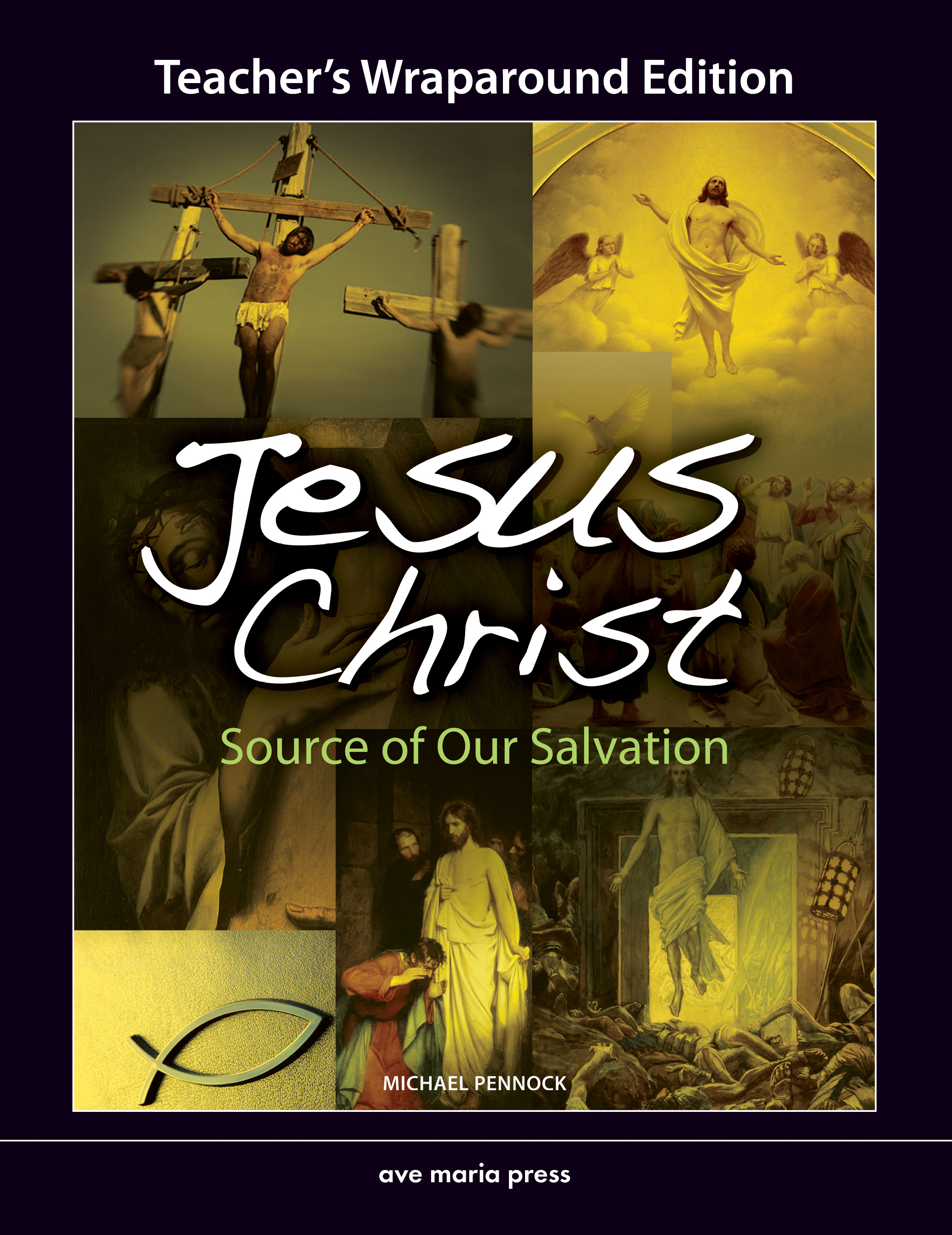 Jesus Christ: Source of Our Salvation (Teacher's Manual) [PDF License]