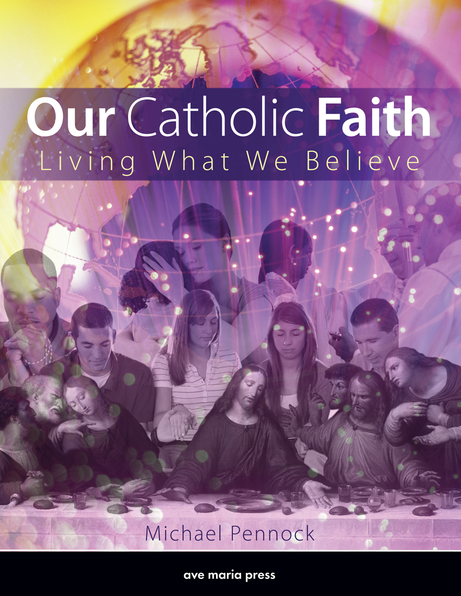 Our Catholic Faith (Student Text)