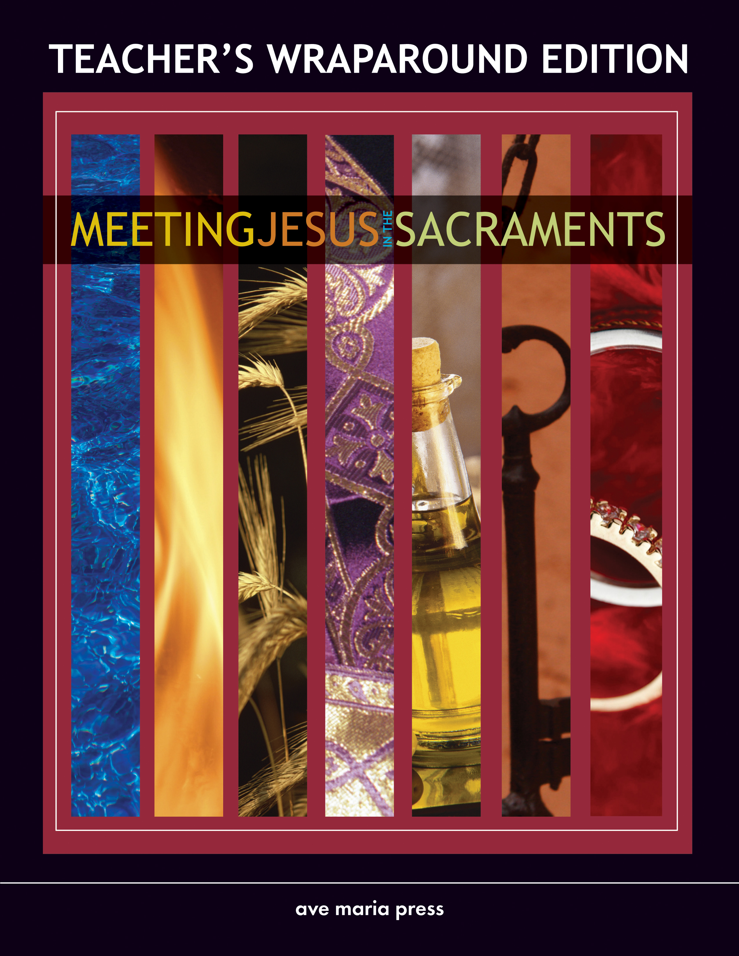 Meeting Jesus in the Sacraments (Teacher's Manual) [PDF License]