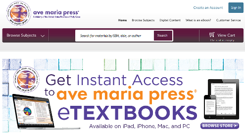Go to the Ave Maria Press Digital Textbooks Shop Site