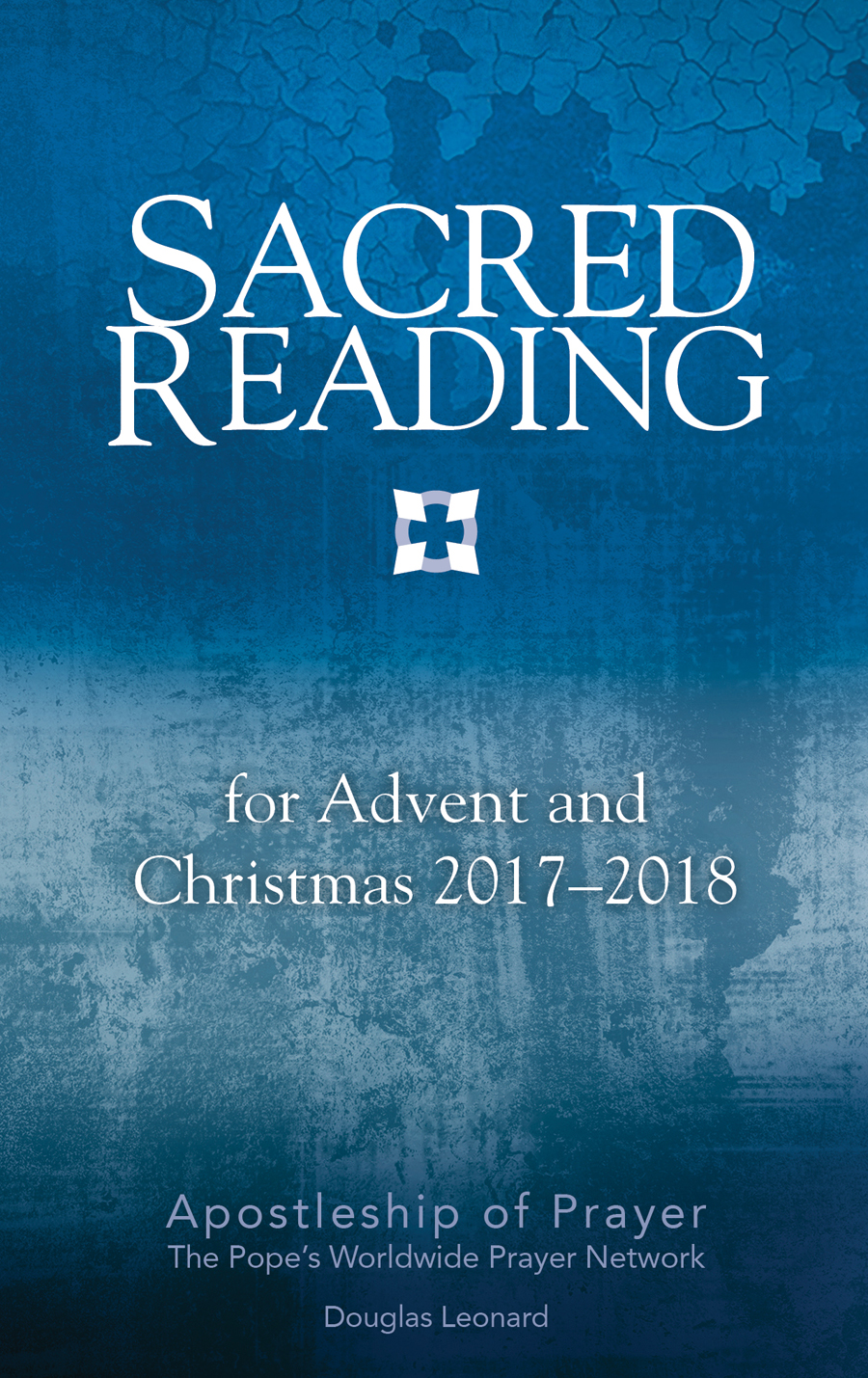 Sacred Reading for Advent and Christmas 2017–2018