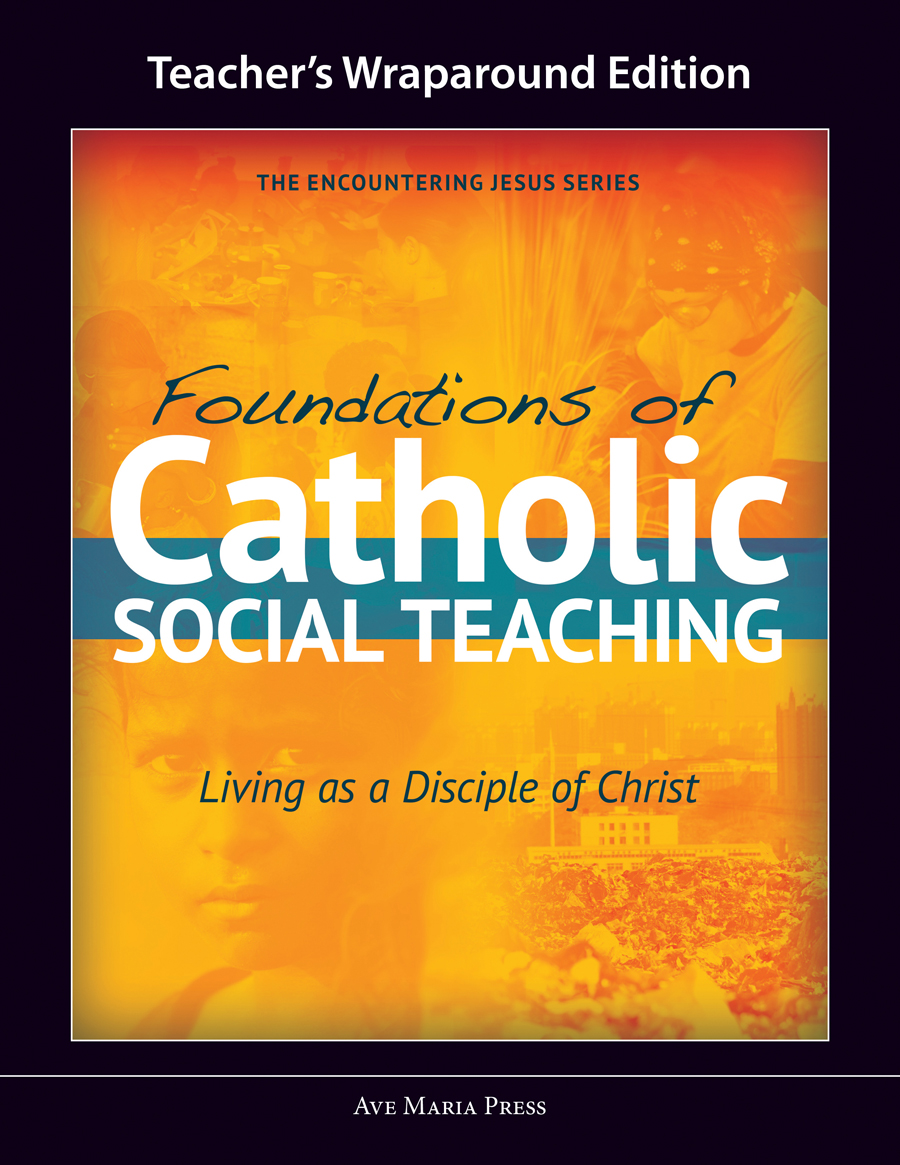 Foundations of Catholic Social Teaching (Teacher's Manual) [PDF License]