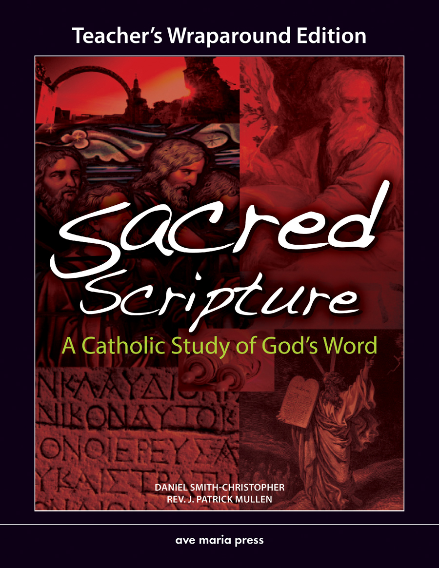 Sacred Scripture: A Catholic Study of God's Word (Teacher's Manual)