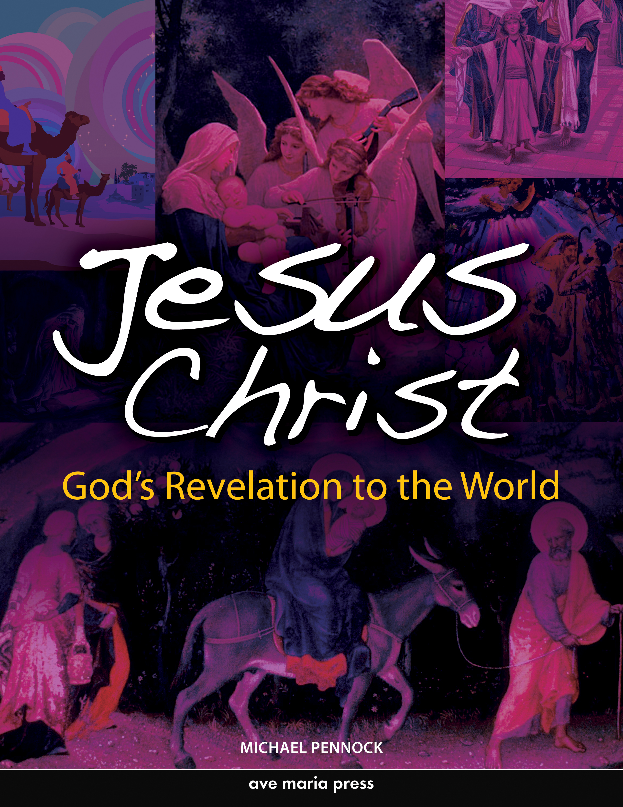 Jesus Christ: God's Revelation to the World (Student Text)
