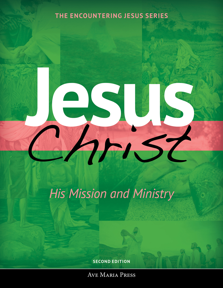 Jesus Christ: His Mission and Ministry (Student Text) [Second Edition]