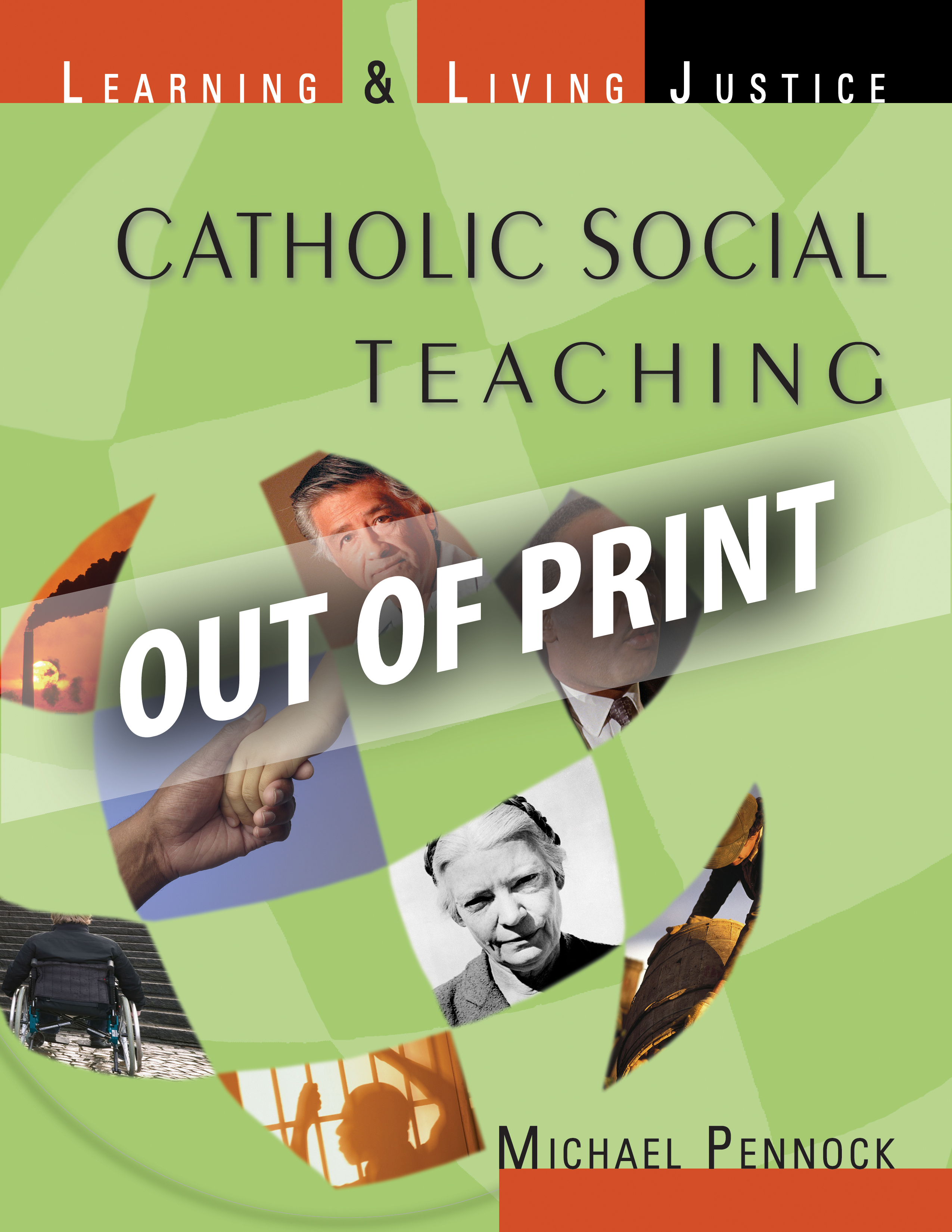 Catholic Social Teaching: Learning and Living Justice (Student Text)