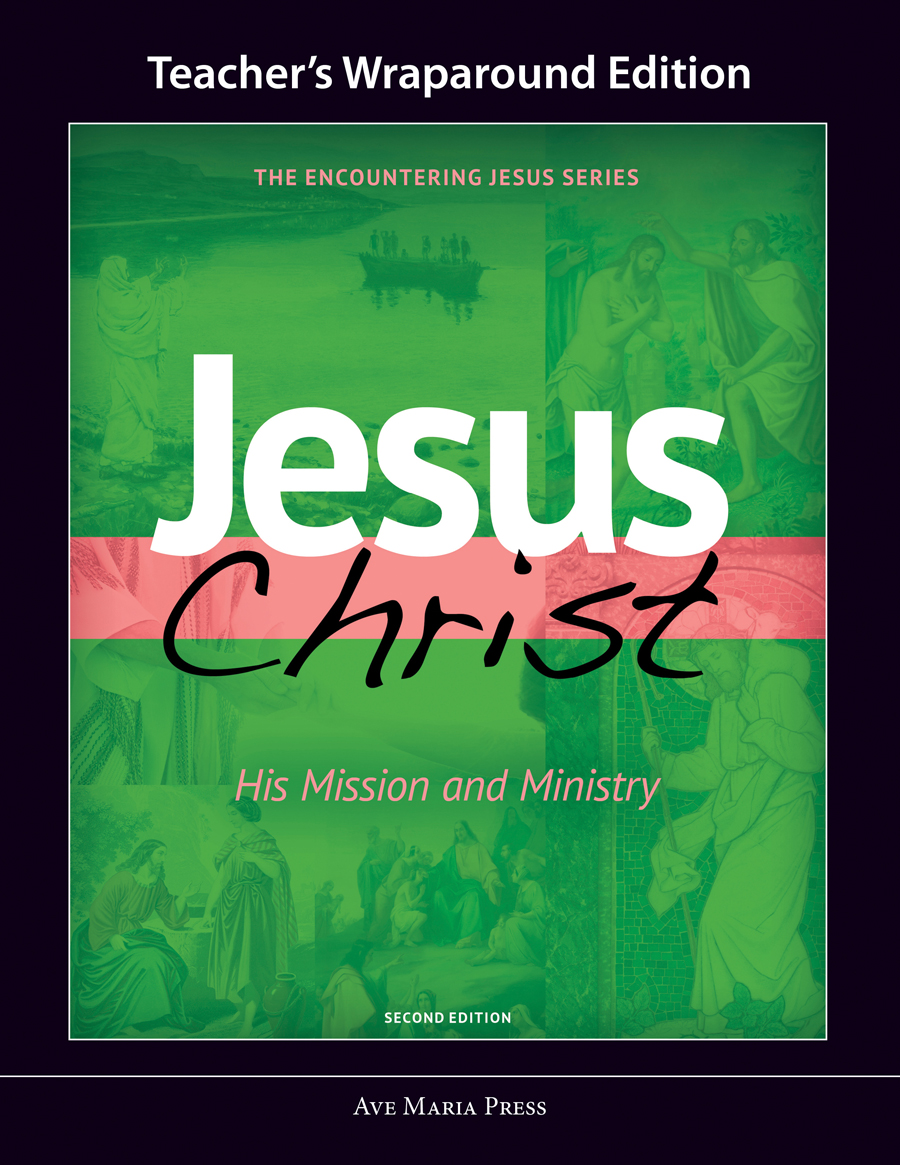 Jesus Christ: His Mission and Ministry (Teacher's Manual) [Second Edition]