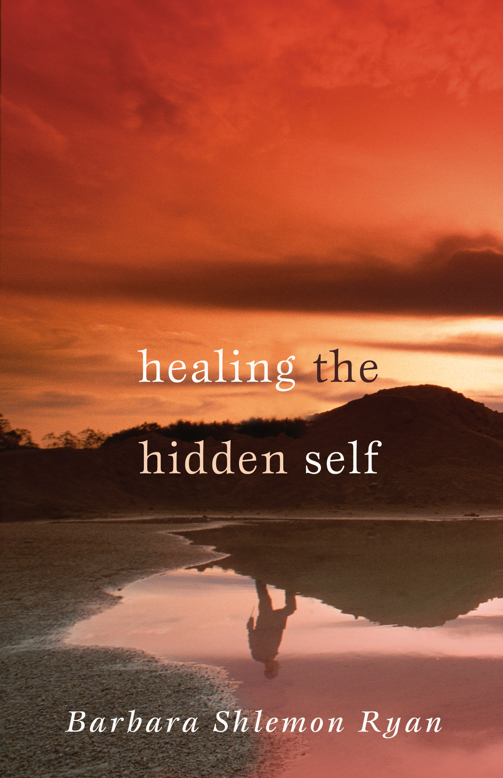 Healing the Hidden Self