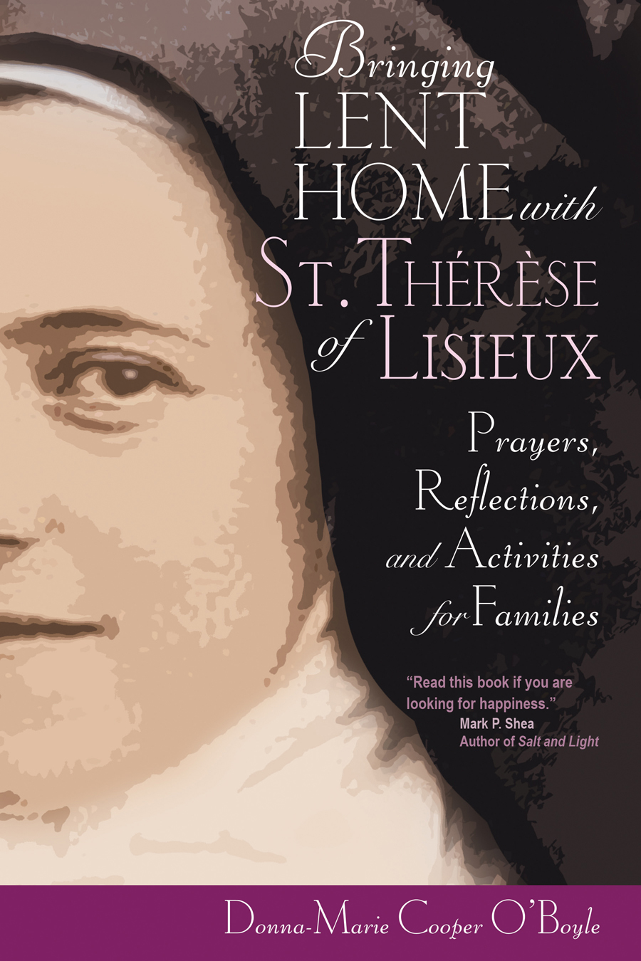 Bringing Lent Home with St. Thérèse of Lisieux