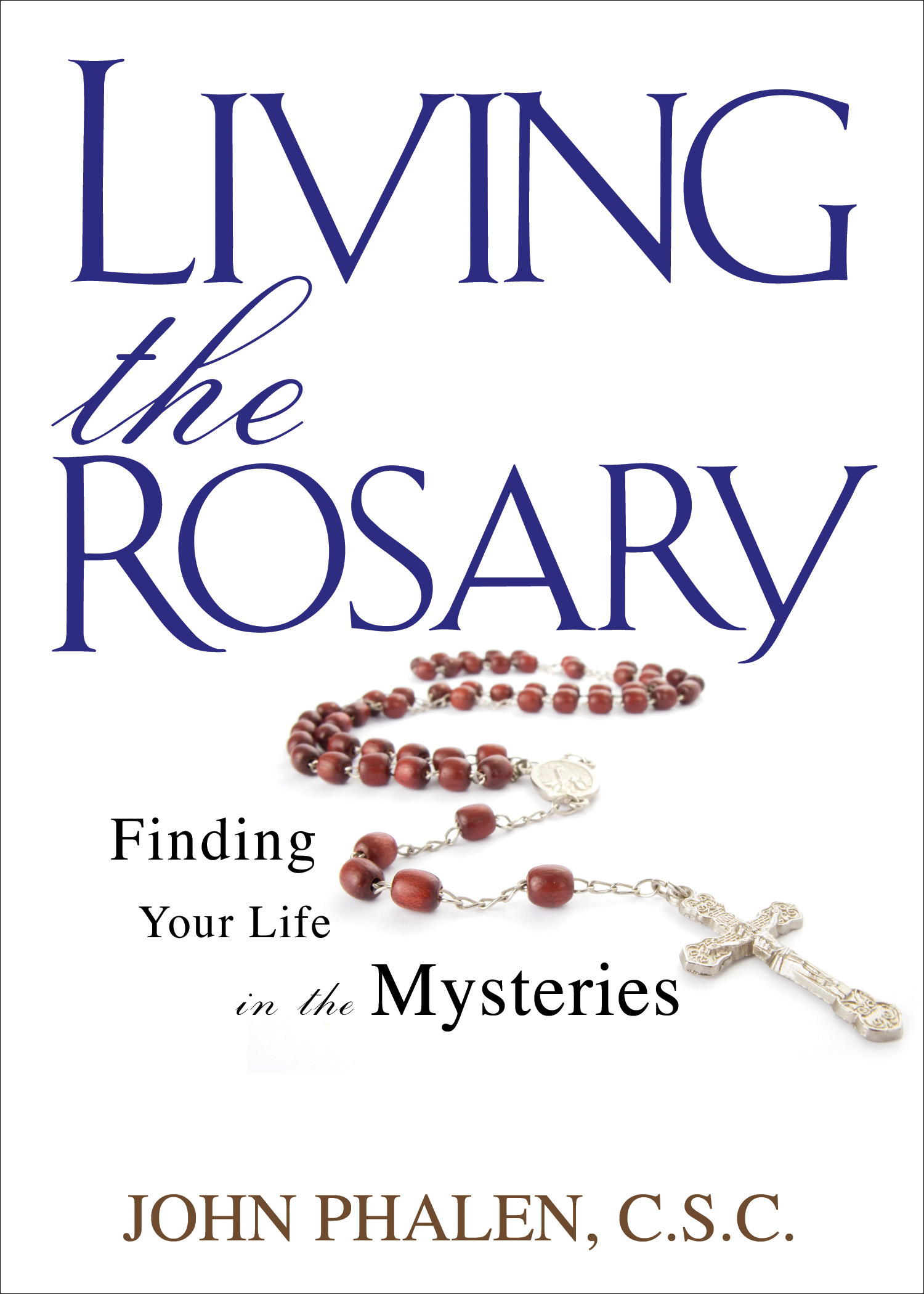Living the Rosary