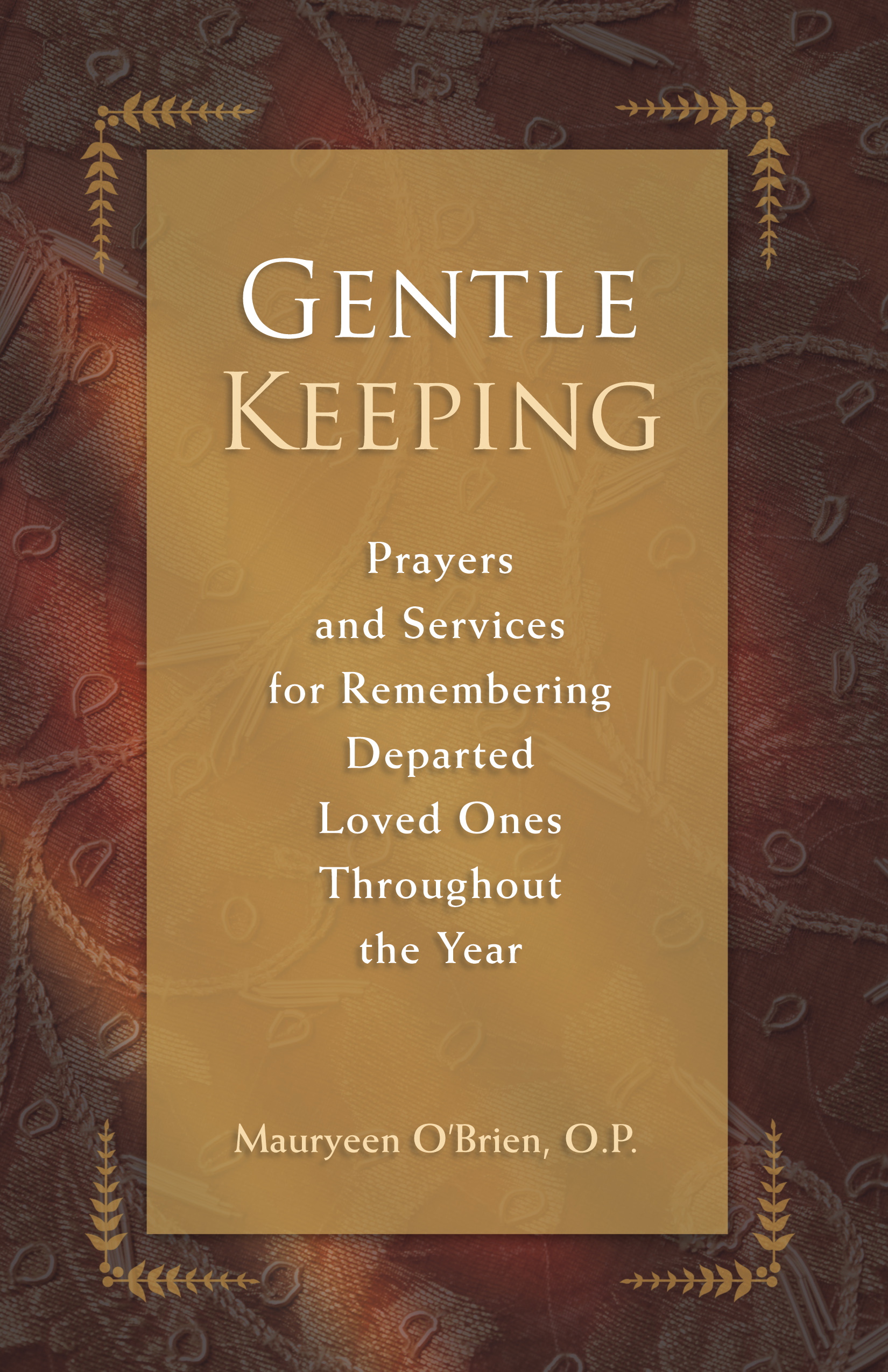 Gentle Keeping