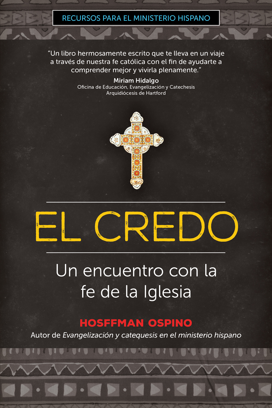 El Credo Un Encuentro Con La Fe De La Iglesia Ave Maria