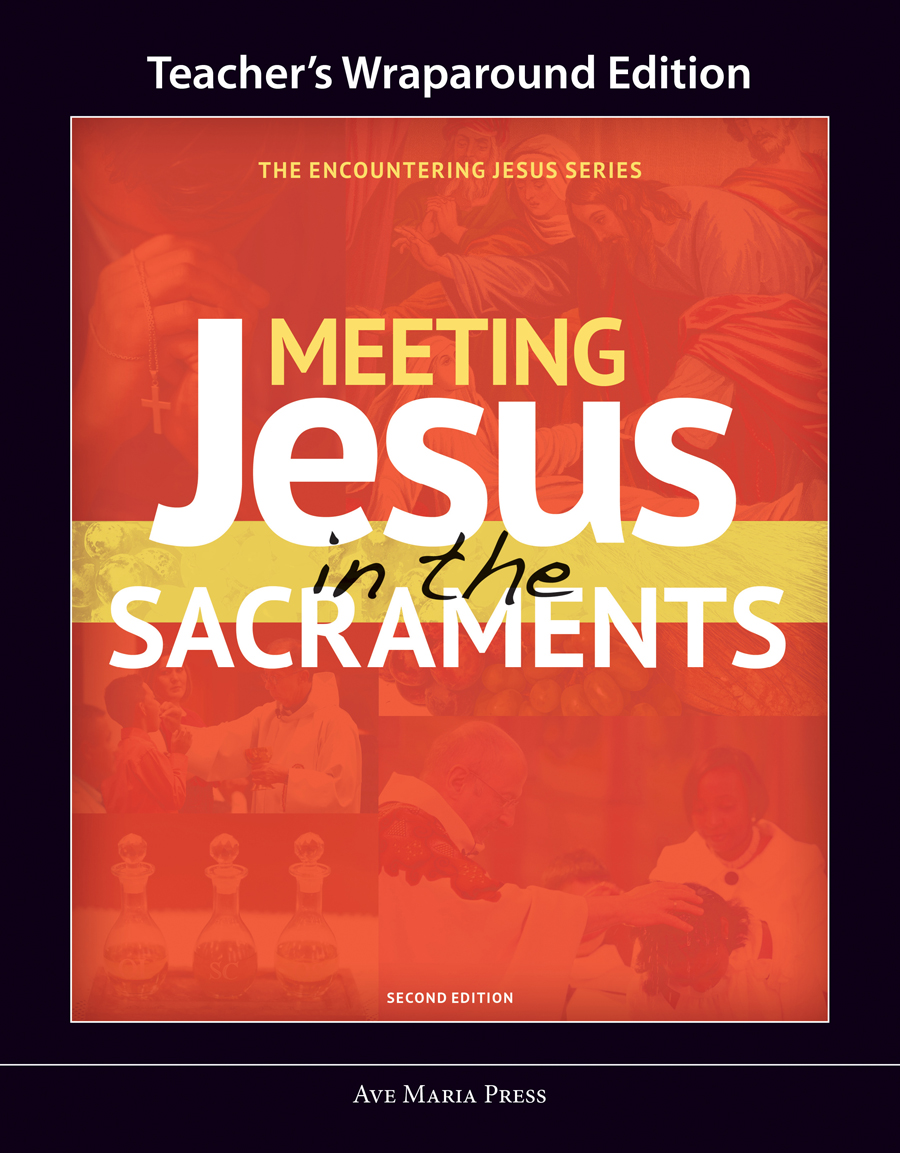 Meeting Jesus in the Sacraments (Teacher's Manual) [Second Edition]