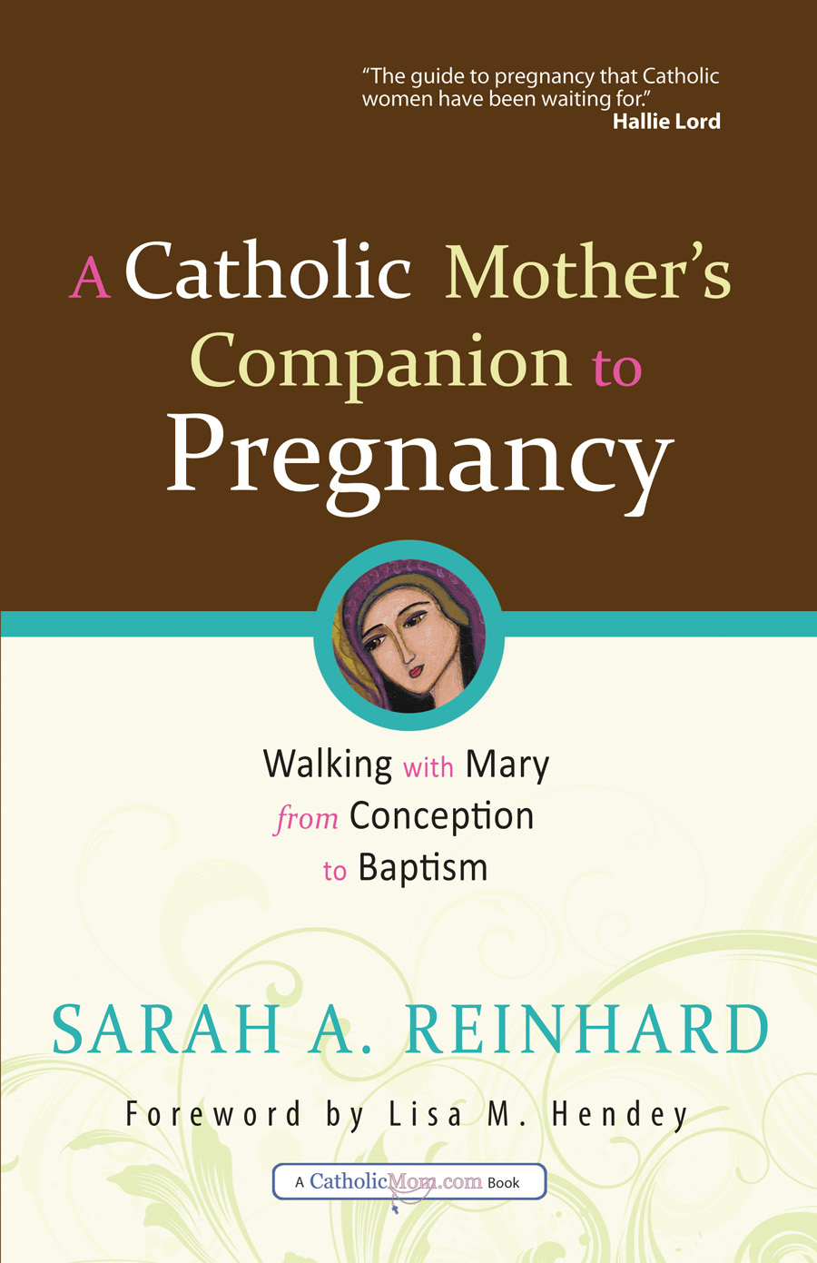 A Catholic Mother's Companion to Pregnancy