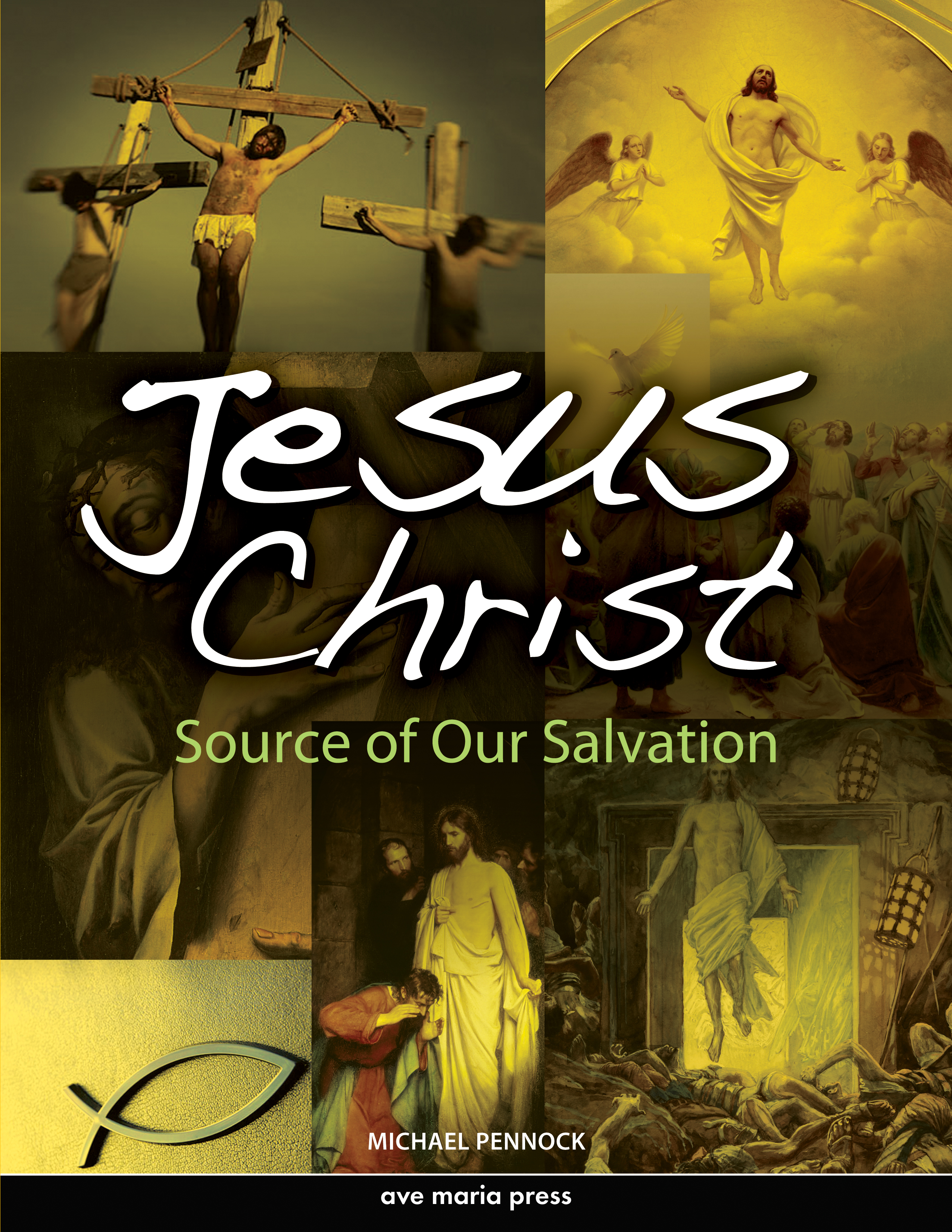 Jesus Christ: Source of Our Salvation (Student Text)