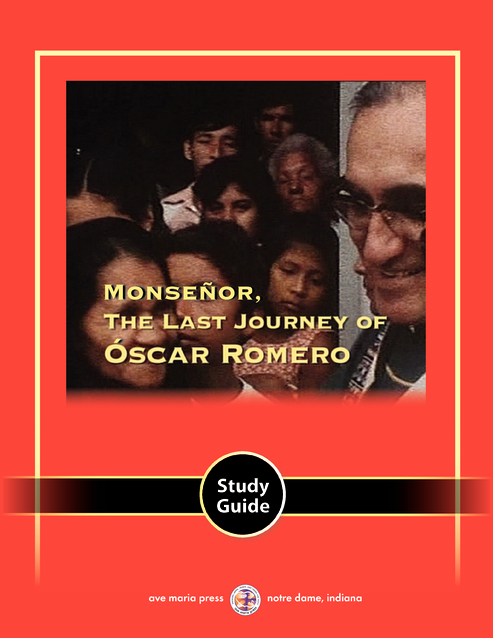 Monseñor: The Last Journey of Óscar Romero Study Guide (English)
