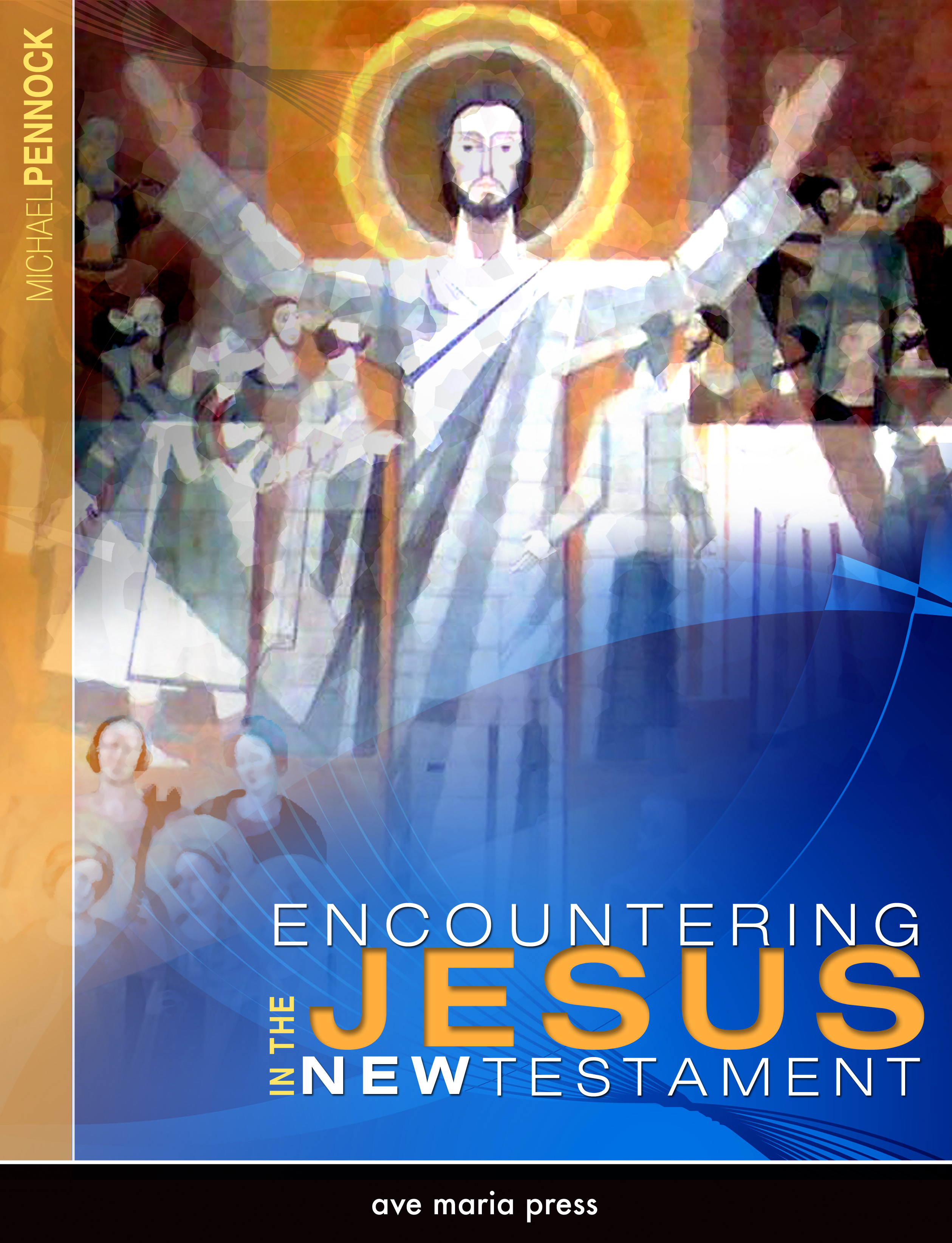 Encountering Jesus in the New Testament (Student Text)
