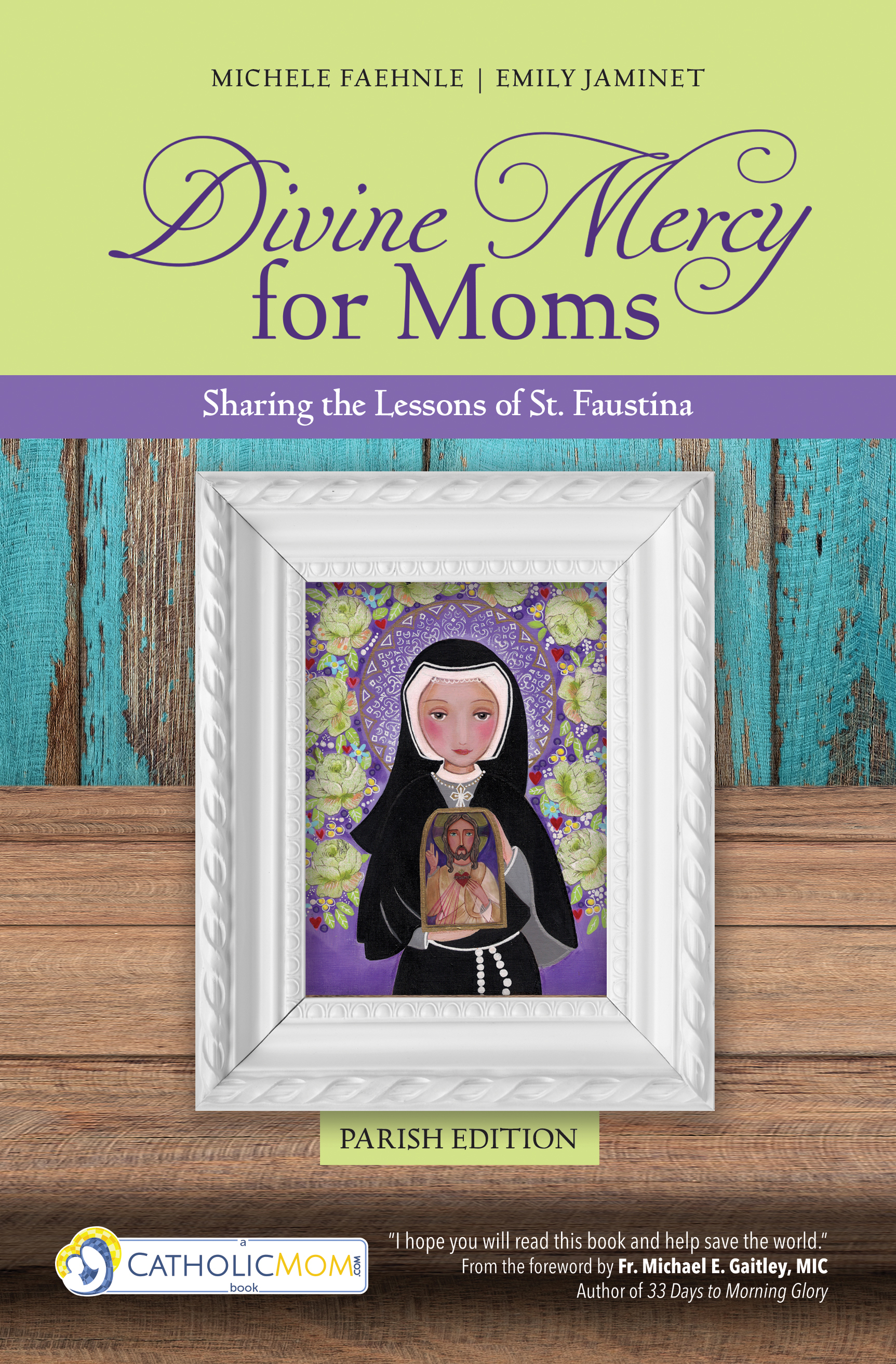 Divine Mercy for Moms (Parish Edition)