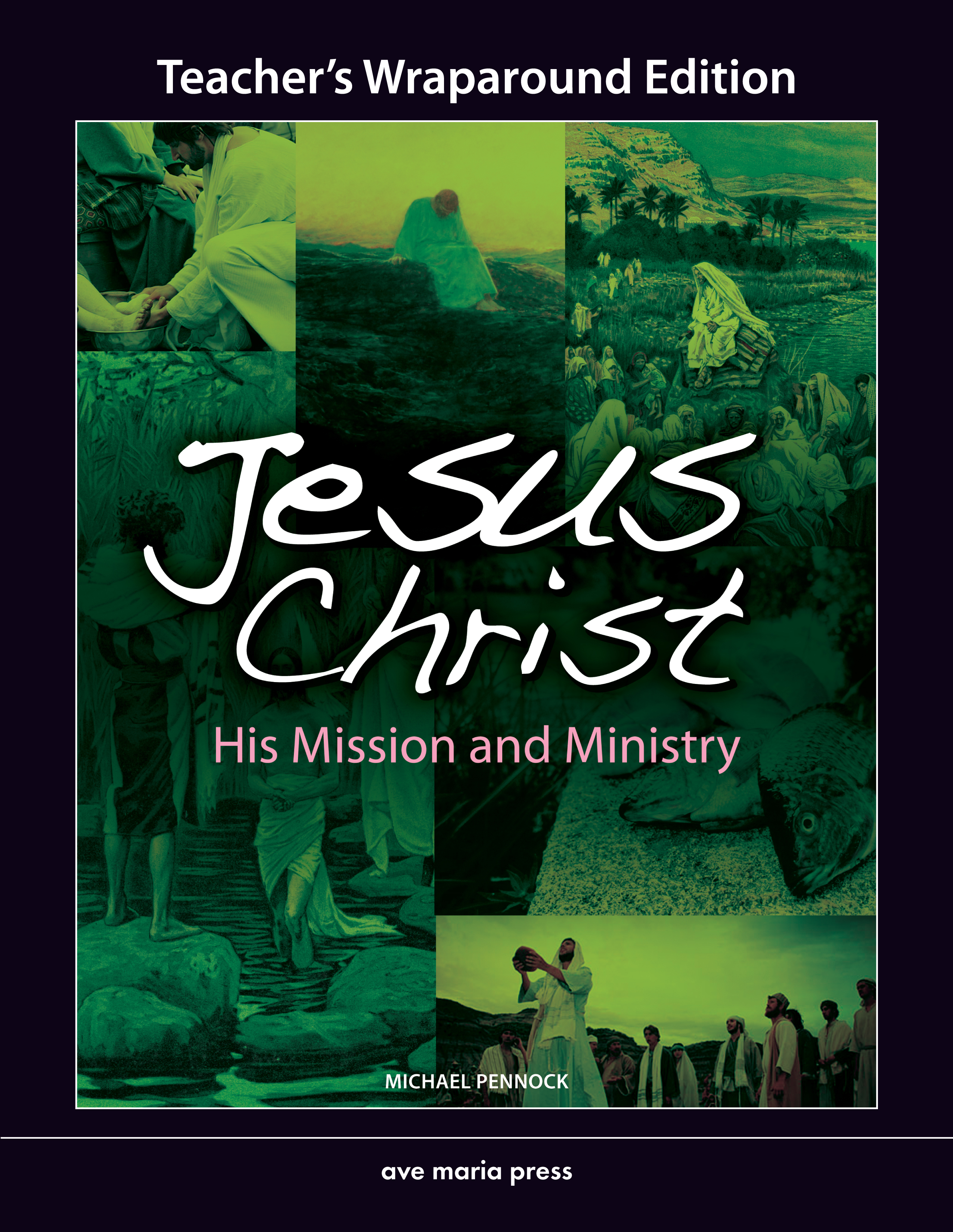 Jesus Christ: His Mission and Ministry (Teacher's Manual) [PDF License]