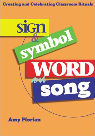 Sign & Symbol, Word & Song