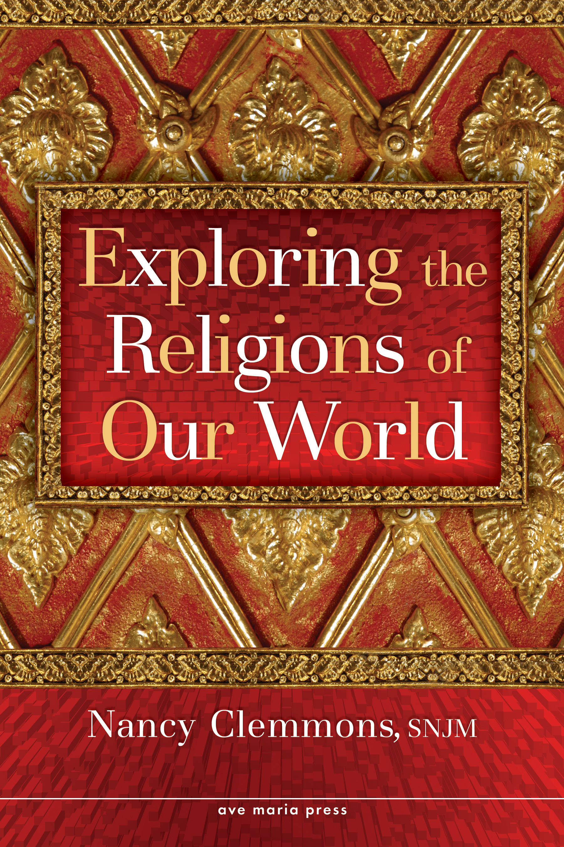 Exploring the Religions of Our World (Student Text)