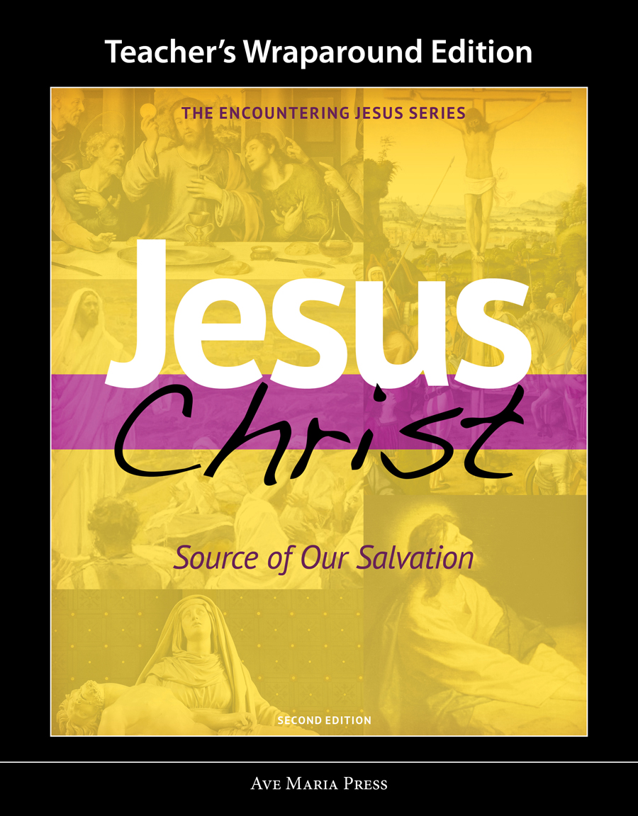 Jesus Christ: Source of Our Salvation (Teacher's Manual) [Second Edition][PDF License]