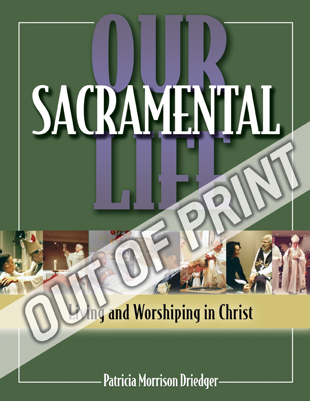 Our Sacramental Life (Student Text)