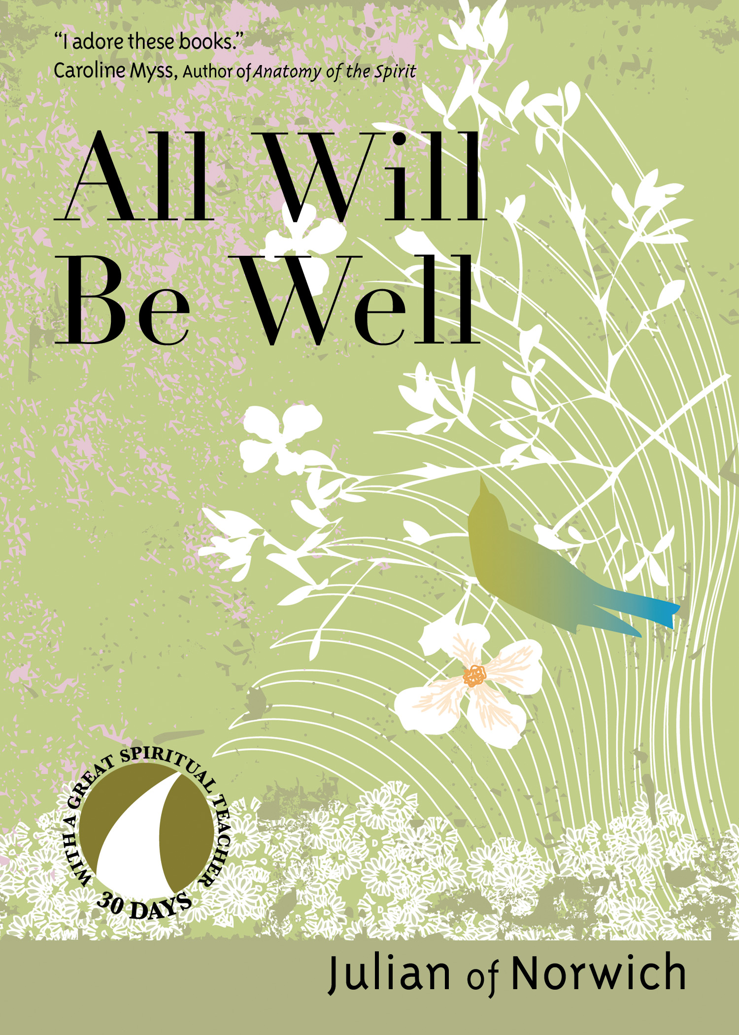 All Will Be Well | Ave Maria Press