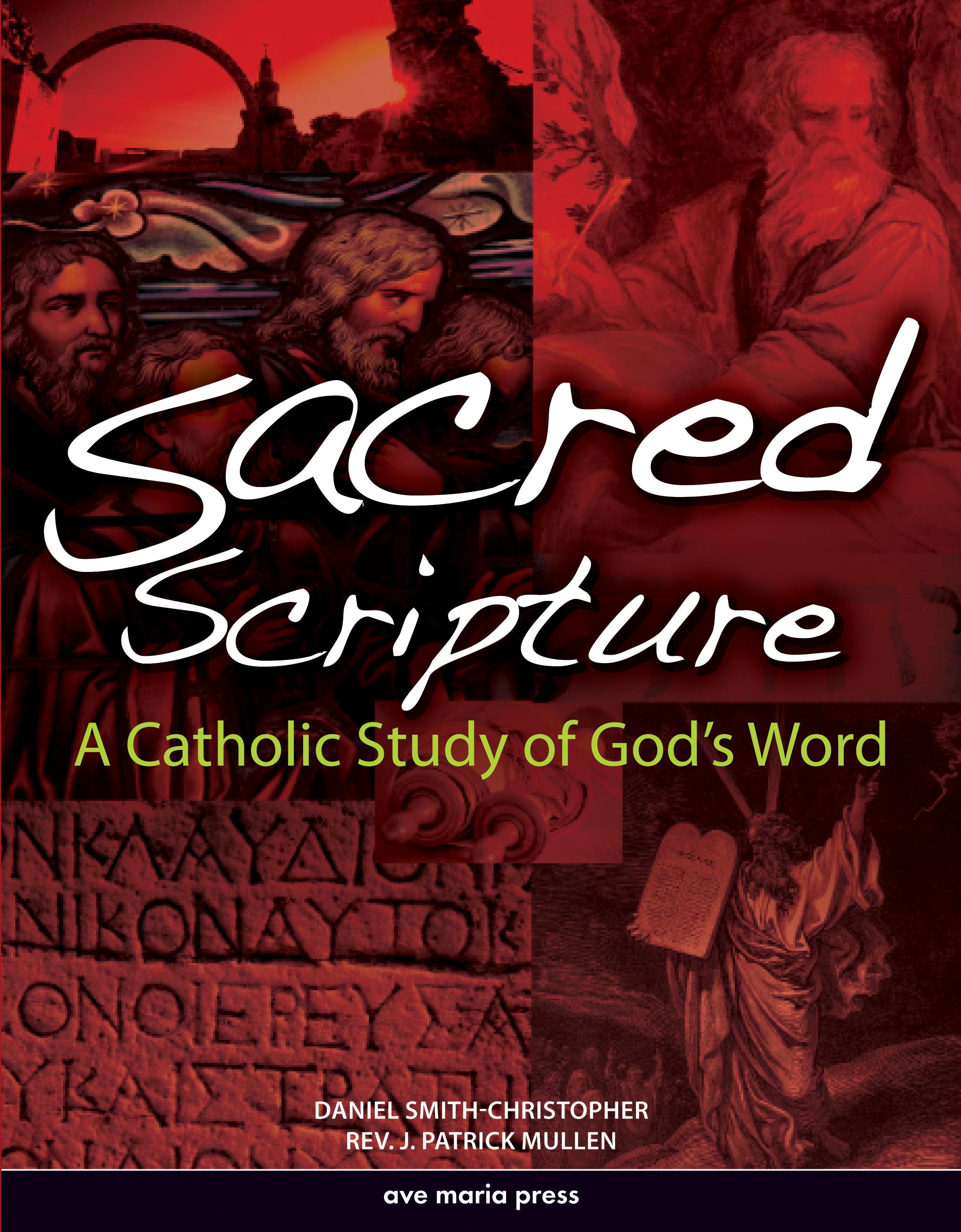 Sacred Scripture: A Catholic Study of God's Word Textbook | Ave