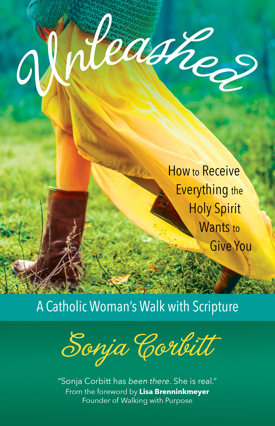 Unleashed: How to Receive Everything the Holy Spirit Wants